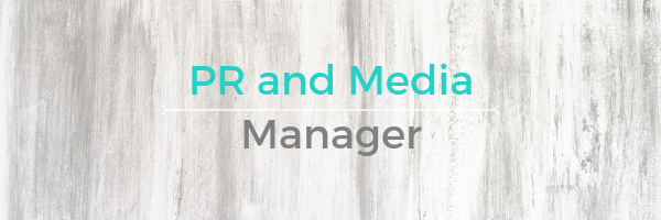 PR and Media Manager