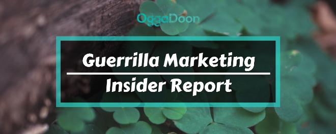 Guerrilla Marketing Insider Report